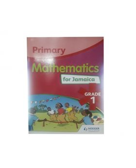 Primary Mathematics for Jamaica Grade 1 by Tracy Hamilton (Hodder Education)