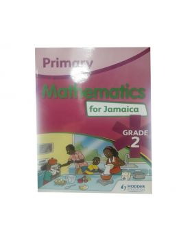 Primary Mathematics for Jamaica Grade 2 by Elsa Segree-Royal (Hodder Education)