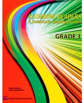 Rainbow Readers A Jamaican Reading Series Grade 3 by R. Sinanan Et al