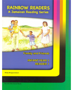 Rainbow Readers A Jamaican Reading Series Infant Year 1 Reader 1