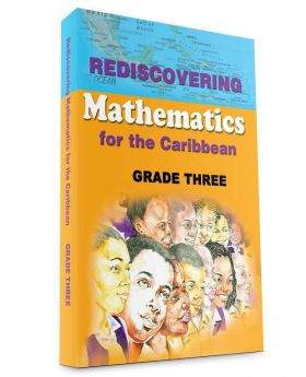 Rediscovering Mathematics for the Caribbean Grade 3