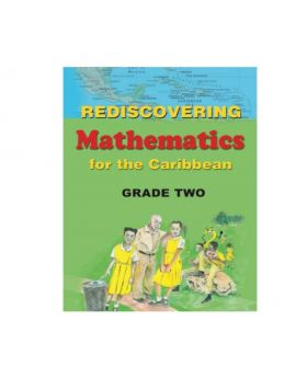 Rediscovering Mathematics for the Caribbean Grade 2