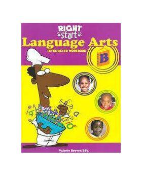 Right Start Language Arts B Integrated Workbook