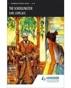 The Schoolmaster (Caribbean Writers Series) by Earl Lovelace
