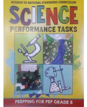 Science Performance Tasks Prepping for PEP Grade 5 by Akeisha Christie Wainwright