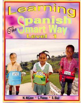 Learning Spanish The Smart Way (Level 1)