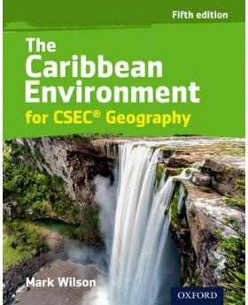 The Caribbean Environment for CSEC Geography 5th Edition by Mark Wilson