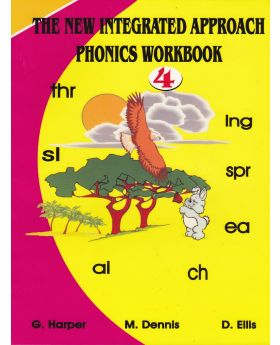The New Integrated Approach Phonics Workbook 4 by G. Harper, M. Dennis & D. Ellis