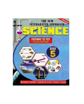 The New Integrated Approach Science Book 5 Patheway to PEP