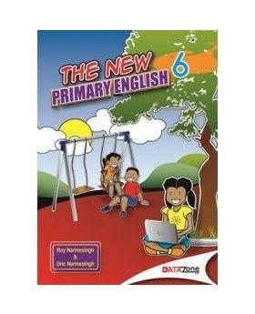The New Primary English Book 6 by Roy Narinesingh & Uric Narinesingh