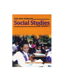 The New Primary Social Studies for Grade 5 by Terry-Ann Thompson-Taylor