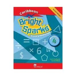 Bright Sparks: Caribbean Primary Mathematics Grade 4 Workbook