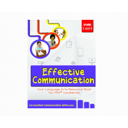 Effective Communication Your Language Arts Resource Book for PEP Candidates Grade 5 & 6