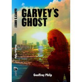 Garvey's Ghost by Geoffrey Philp