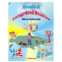 Grade 3 Integrated Studies Workbook by K. Marks-Dixon