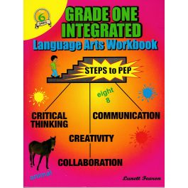 Grade One Integrated Language Arts Workbook Steps to PEP by L. Fearon