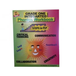 Grade One Integrated Phonics Workbook Steps to PEP by L. Fearon & C. Campbell