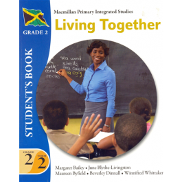 Macmillan Primary Integrated Studies: Grade 2 Term 2 Student Book : Living Together Macmillan Primary Books