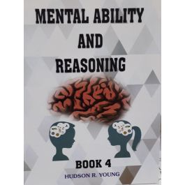 Mental Ability and Reasoning Book 4 by Hudson R. Young