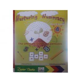Nurturing Numeracy Workbook 4 by Zavier Clarke