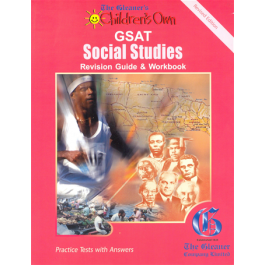 The Gleaner's Children's Own GSAT Social Studies Revision Guide & Workbook