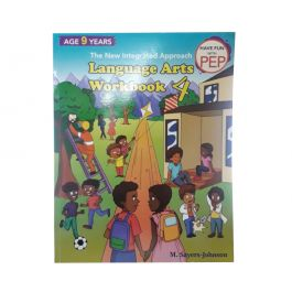 The New Integrated Approach Language Arts Workbook 4 Have Fun With PEP by M. Sayers-Johnson