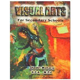 Visual Arts for Secondary Schools