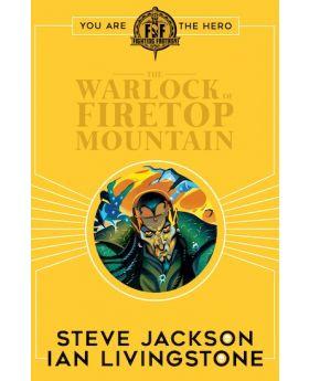 Fighting Fantasy: The Warlock of Firetop Mountain by Ian Livingstone