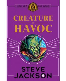 Fighting Fantasy: Creature of Havoc by Steve Jackson