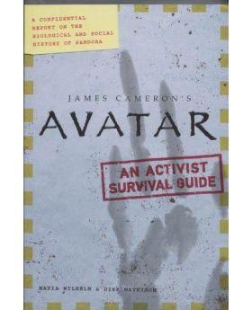 Avatar an Activist Survival Guide