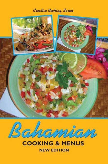 Creative Cooking Series Bahamian Cooking & Menus