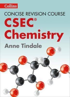 Chemistry : A Concise Revision Course for CSEC