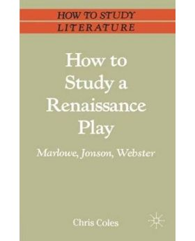 How-to-Study-a-Renaissance-Play