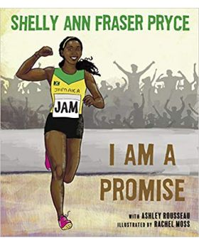 I am a Promise by Shelly Ann Fraser Pryce