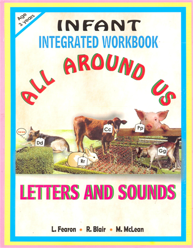 Infant Integrated Workbook All Around Us Letters and Sounds