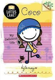 Coco: My Delicious Life - Lotus Lane, #2 by Kyla May