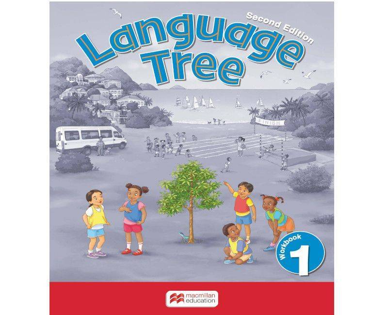 Language Tree Second Edition Workbook 1 - Macmillan Education