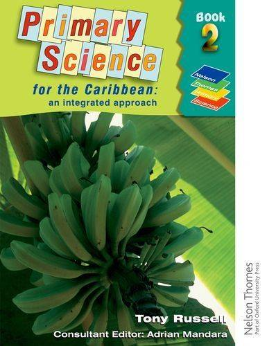 Primary-Science-for-the-Caribbean-An-Integrated-Approach-Book-2