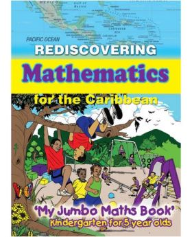 Rediscovering Mathematics for the Caribbean Kindergarten for 5 Year Olds