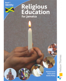 Religious Education for Jamaica Book 1
