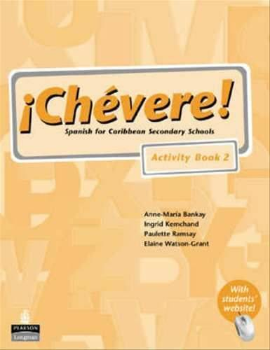 Chevere! Activity Book 2