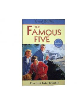 The Famous Five: Five Get into Trouble by Enid Blyton