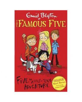 Famous Five Colour Short Stories: Five and a Half-Term Adventure by Enid Blyton