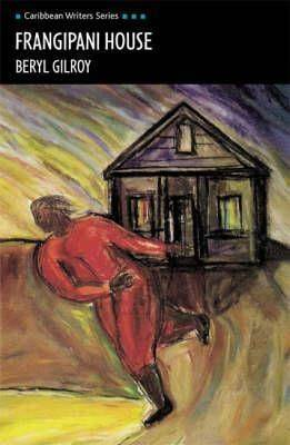 Frangipani House – Beryl Gilroy – term 1