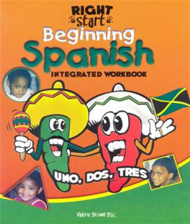 Right Start Beginning Spanish Integrated Workbook