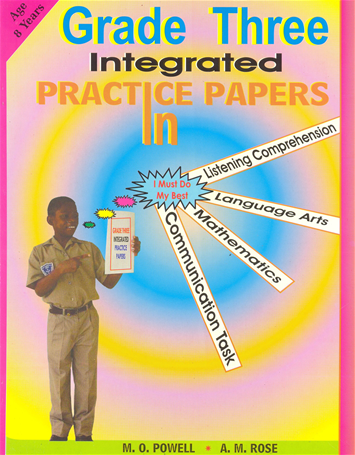 Grade Three Integrated Practice Paper by M.O. Powell & A.M. Rose