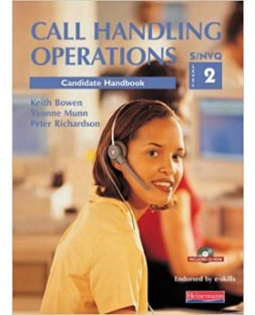 Call Handling Operations NVQ Level 2 by Keith Bowen, Yvonne Munn & Peter Richardson