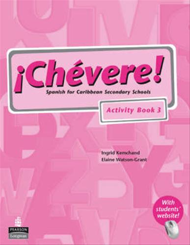 Chevere Activity Book 3 Spanish For Caribbean Secondary Schools