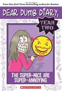 Dear Dumb Diary Year Two #2: The SuperNice Are SuperAnnoying