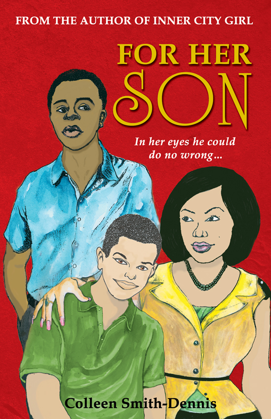 For Her Son by Colleen Smith-Dennis